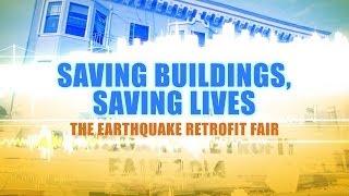 Saving Buildings, Saving Lives: The Earthquake Retrofit Fair