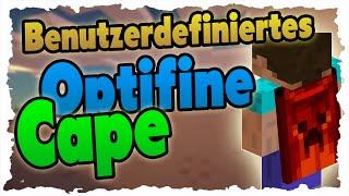Benutzerdefiniertes OPTIFINE CAPE einrichten! Eigenes Cape in Minecraft!
