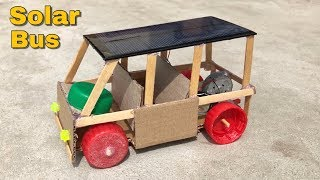 How to Make a Car - Solar Powered Bus