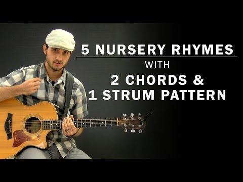 5 Childrens Nursery Rhymes On Guitar  2 Chords & 1 Strum Pattern  Beginner Guitar Lesson