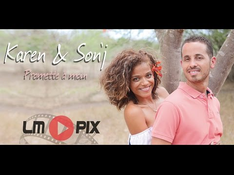 Karen & Son'J - Promette à moin [ Clip Officiel ] #LMPix