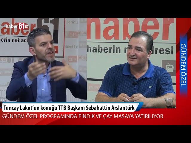 """TTB Başkanı Aslantürk: """"Türkiye'nin fındık politikası çok kötü"""""""