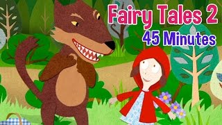 Fairy Tales 2 - Little Red Riding Hood, Cinderella, Puss in Boots and more