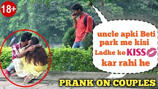 """APKI BETI PARK ME GHOOM RAHI HAI KISI LADKE KE SATH"" Prank on COUPLES & GIRLS"