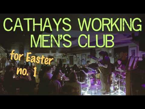 Cathays Working Men's Club - Easter Song (live)