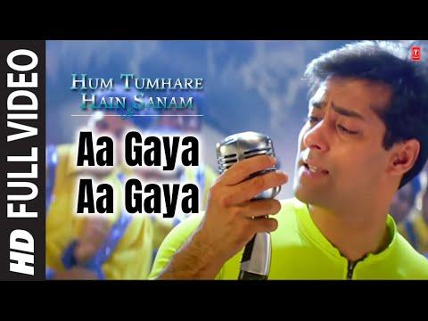 Aa Gaya Aa Gaya Full Song Hum Tumhare Hain Sanam