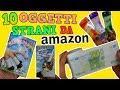 10 OGGETTI STRANI MAI VISTI COMPRATI SU AMAZON! Iolanda Sweets