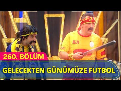 Gelecekten Günümüze Futbol - Güldür Güldür Show 260.Bölüm