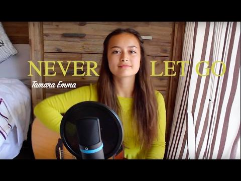 Bryan & Katie Torwalt- Never Let Go Cover : Tamara Emma
