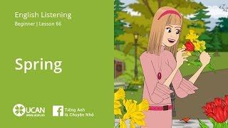 Learn English Via Listening | Beginner - Lesson 66. Spring