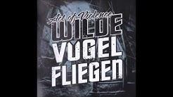 Act of Violence - Wilde Vögel fliegen