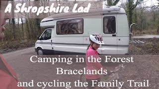 Bracelands Camp and Cycling the Family Trail at the Forest of Dean
