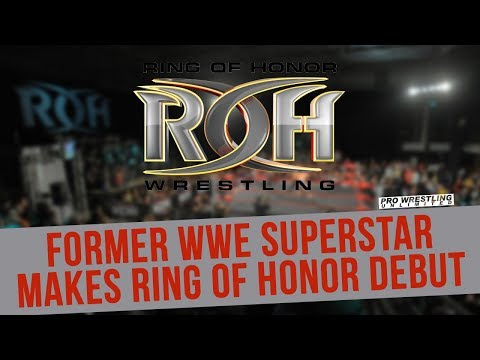 BREAKING NEWS: Former WWE Superstar Makes Ring Of Honor Debut