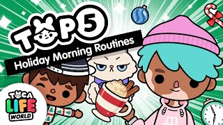 TOP 5 HOLIDAY MORNING ROUTINES ❄️   Toca Life World