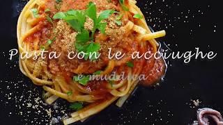 PASTA CON LE ACCIUGHE E MUDDICA - sapori siciliani -