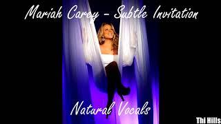 Mariah Carey - Subtle Invitation [No Pitch Raising] (Natural Voice)