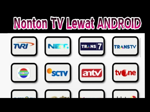 Cara Nonton TV HD Di Android|Tutorial Streaming TV| TUTORIAL ANDROID
