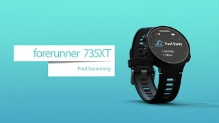 Forerunner 735XT: Pool Swimming