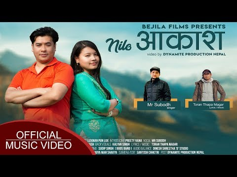 Nilo Aakash - New Nepali Song 2020 | Mr. Subodh | Ft. Luxman Pun Lux, Preety Rana | Kalyan Singh