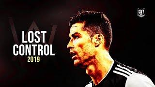 Gambar cover Cristiano Ronaldo - Alan Walker ‒ Lost Control ft. Sorana | Skills & Goals 2019