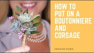 How To Put Oฑ A Boutonniere And Corsage - Castaldo Studio