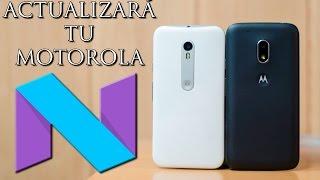 ¿Actualizará tu Motorola a 7.0 Nougat?, Todotecno en Español