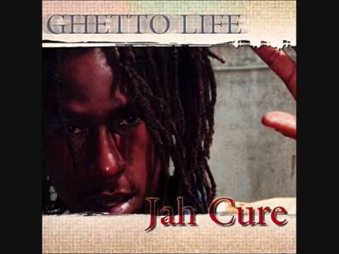 Jah Cure Ghetto Life
