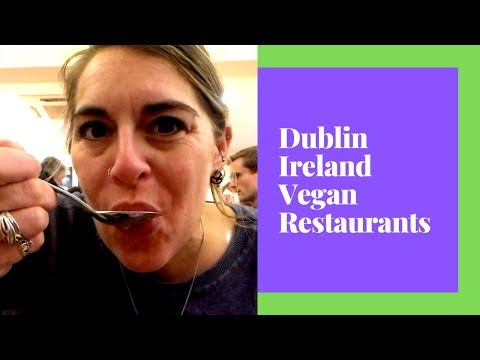 **Dublin Vegan Restaurants** - Just Veganin