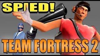 Team Fortress 2 - I GOT SPIED! w/bradthelad2009