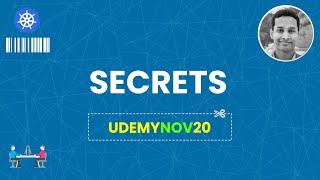 Secrets in Kubernetes    Udemy: Kubernetes Made Easy   Kubernetes Tutorial   Coupon: UDEMYK8