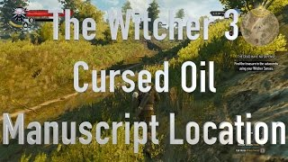 The Witcher 3 Cursed Oil Manuscript Location
