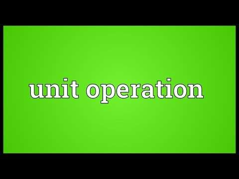 Unit operation Meaning