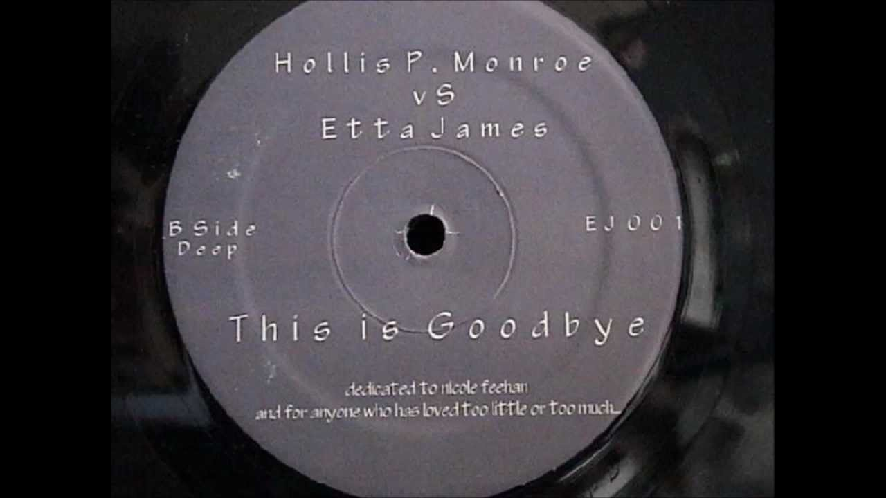 hollis p monroe this is goodbye mixwell ave mp3