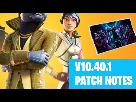 Fortnite 10.40.1 Patch Notes