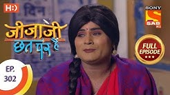 Jijaji Chhat Per Hai - Ep 302 - Full Episode - 1st March, 2019