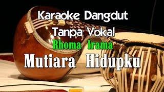Karaoke Rhoma Irama   Mutiara Hidupku