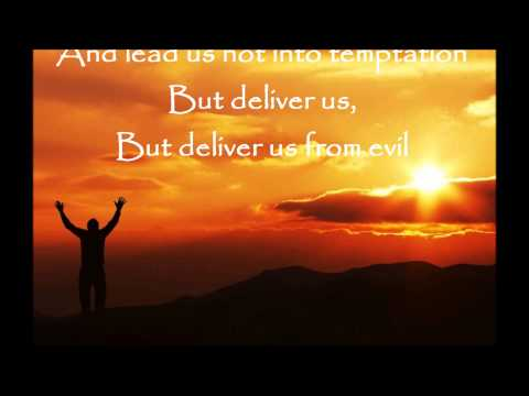 The Lord's Prayer   Michael W Smith   with lyrics
