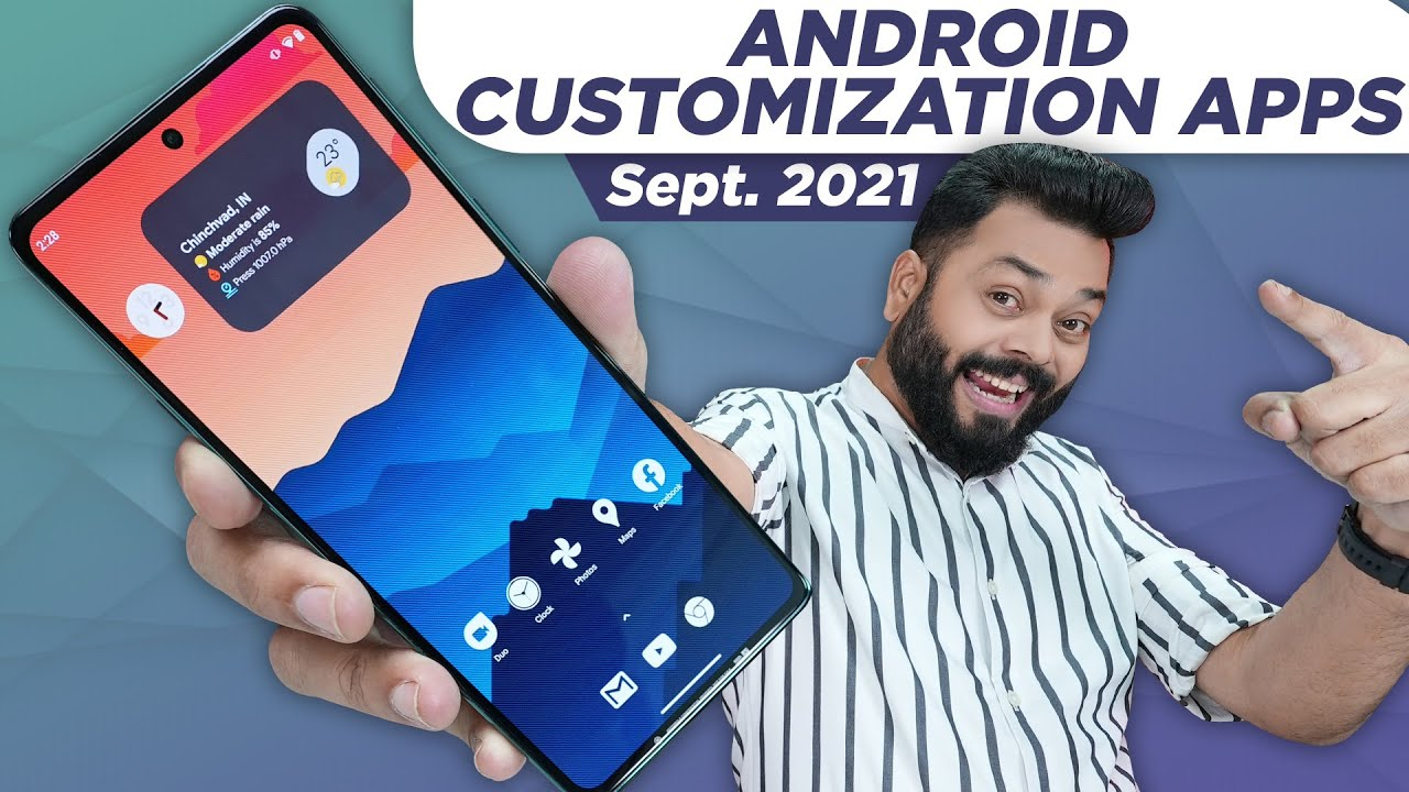 Customize Your Smartphone Like A Pro ⚡ Top Apps To Customize Your Android Phone   Sept. 2021