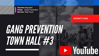 0Toronto Police Service - Gang Prevention Town Hall #2 - Regent Park