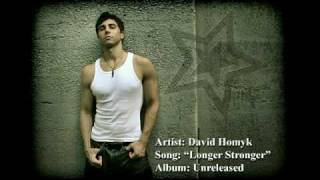 Watch David Homyk Longer Stronger video