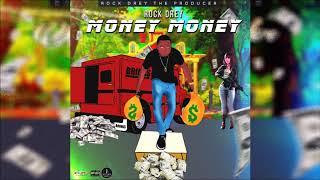 Rock Drey - Money Money [Money Tranzfer Riddim] November 2019
