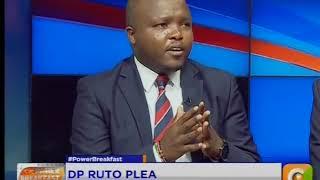 Power Breakfast: Deputy William Ruto Plea