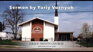 GTC-AG 2010 (video-archive) Sermon by Yuriy Voznyuk