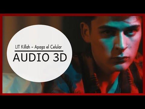 LIT killah - Apaga el Celular (3D AUDIO) Use audífonos!