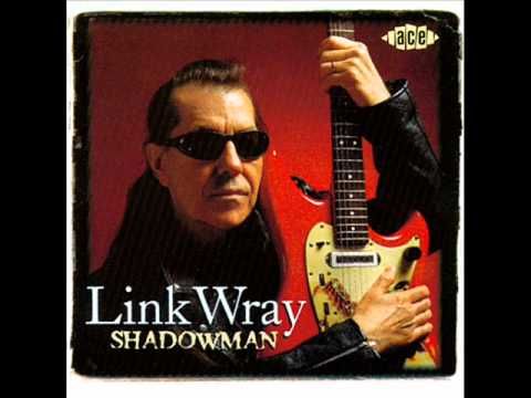 Link Wray   Rumble On The Docks