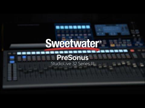 PreSonus StudioLive 32 Series III Digital Mixer/Recorder Overview