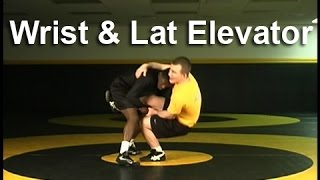 Wrestling Moves KOLAT.COM Wrist & Lat Elevator Defense