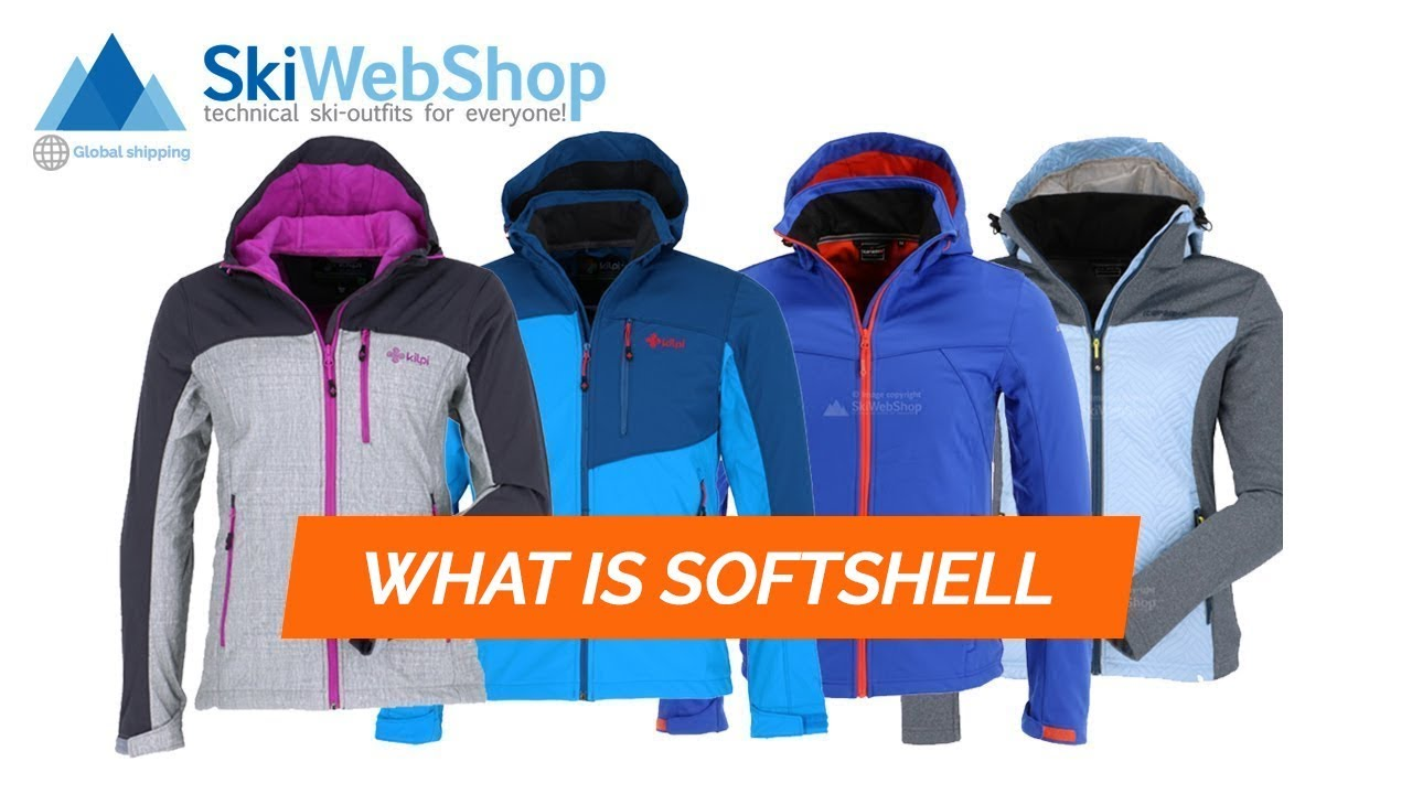 What is a Softshell ski jacket or pants?