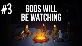 Tom plays Gods Will Be Watching (PC) - Episode 3