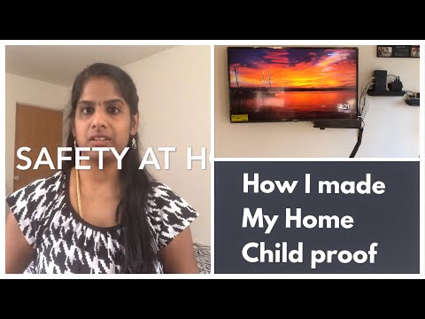 How to Childproof Your Home | Child Safety Measures at Home | Useful Tips for Parents of Toddlers